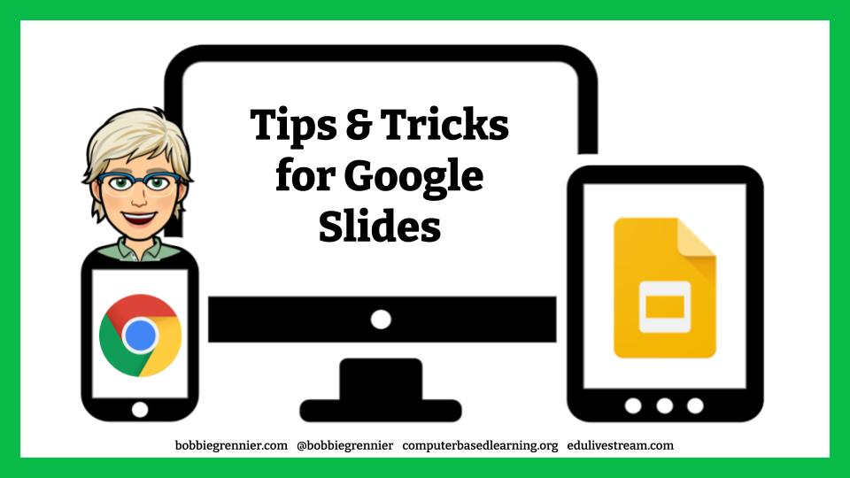 Tips & Tricks for Google Slides
